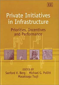 Private Initiatives in Infrastructure: Priorities, Incentives and Performance Издательство: Edward Elgar Publishing, 2002 г Твердый переплет, 233 стр ISBN 1843760002 инфо 6836j.