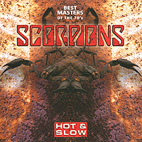 "Scorpions Hot & Slow Best Masters Of The 70's 17 Yellow Raven Исполнитель ""Scorpions"" инфо 5960n."
